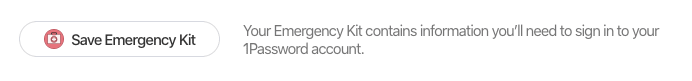 /learn/how-to-ensure-1password-is-set-for-your-digital-afterlife/save-emergency-kit.png